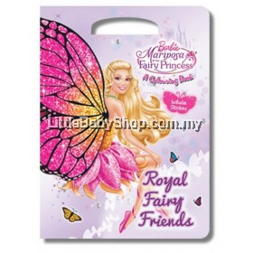 Barbie Mariposa And The Fairy Princess: Royal Fairy Friends Colouring  Book